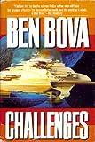 Challenges, Ben Bova, 0312855508