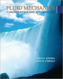 Fluid mechanics fundamentals and applications yunus a cengel dr fluid mechanics fundamentals and applications book fandeluxe Images