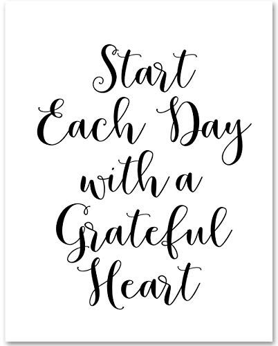 (Start Each Day With a Grateful Heart - 11x14 Unframed Typography Art Print - Makes a Great Inspirational Gift Under)