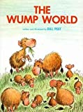 [(The Wump World)] [By (author) Bill Peet ] published on (April, 1981)