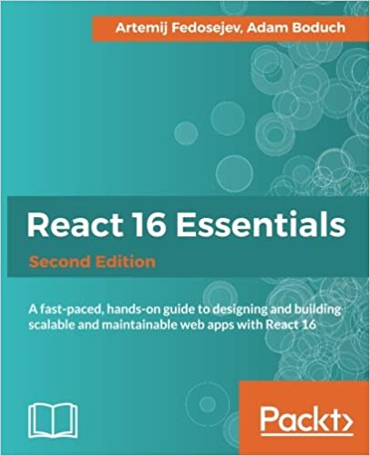 React 16 Essentials, 2nd Edition