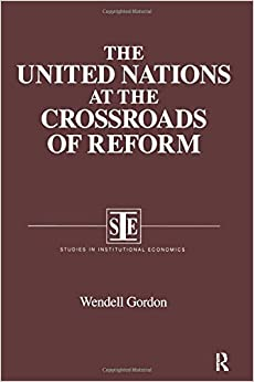 Book The United Nations at the Crossroads of Reform (Studies in Institutional Economics)