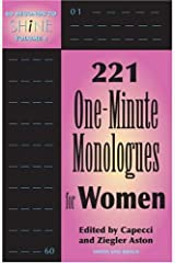 60 Seconds to Shine Volume 2: 221 One-minute Monologues For Women