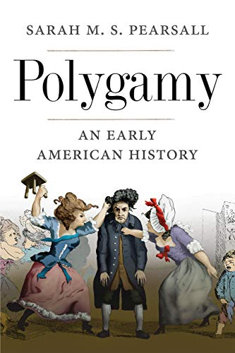 Image of Polygamy: An Early American History