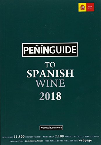 Peñín Guide To Spanish Wine 2018 (Penin Guide to Spanish Wine) by PI&ERRE