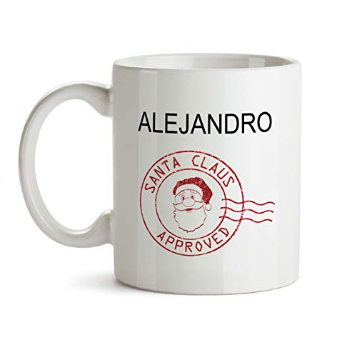 - Alejandro Santa Approved Mug Gift - AA125 Funny Gag Cute Xmas Santa Clause Stamp Cup For Him Kids Boys Teen Men Male Friend Children Child Holiday Coffee Tea
