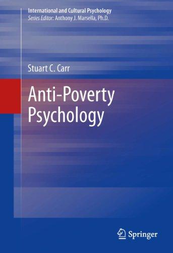 Download Anti-Poverty Psychology (International and Cultural Psychology) Pdf