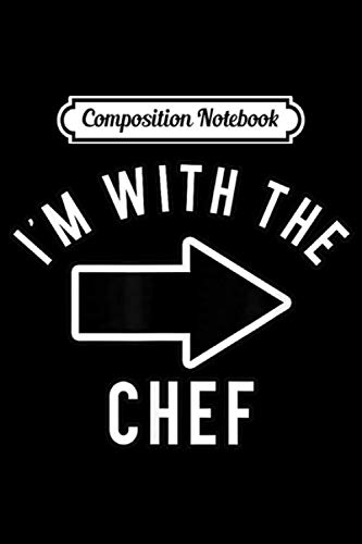 The Chew Halloween Recipes (Composition Notebook: Couples Halloween Costume s I'm With The Chef  Journal/Notebook Blank Lined Ruled 6x9 100)