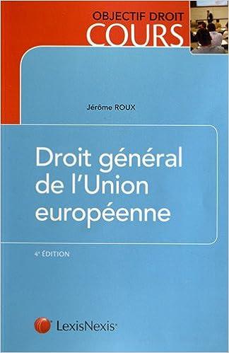 En ligne Droit général de l'Union européenne pdf, epub ebook