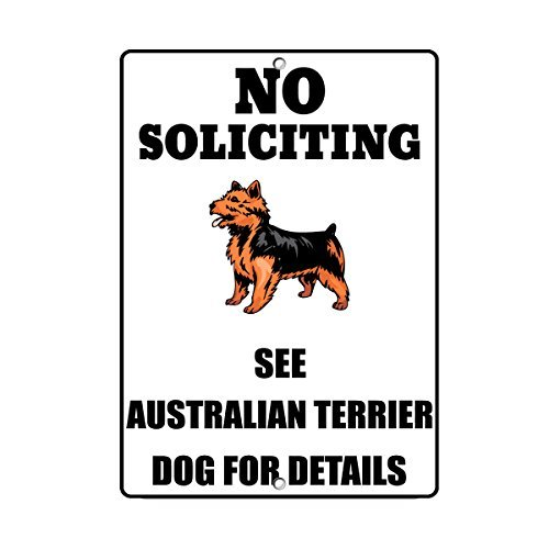 VictorJoan AUSTRALIAN TERRIER DOG No Soliciting See Novelty Metal Sign Tin Sign