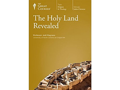 The Holy Land Revealed by The Great Courses