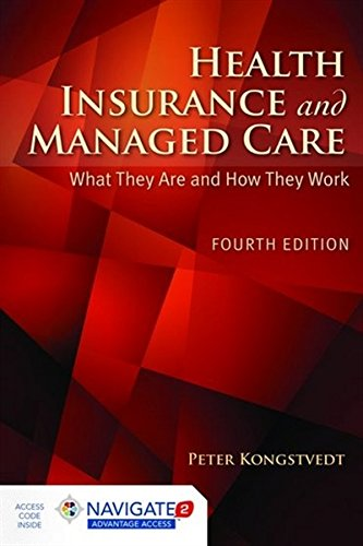 1284043258 - Health Insurance and Managed Care: What They Are and How They Work
