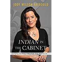 """""""Indian"""" in the Cabinet: Speaking Truth to Power"""