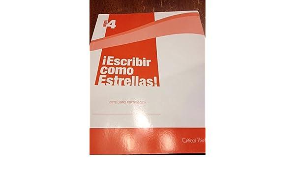 Escribir Como Estrellas Grade 4 Michael L Lujan 9781935123385 Amazon Books