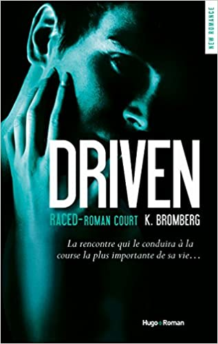 Driven (3.5) : Raced
