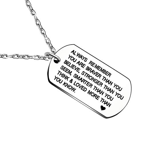 - lauhonmin Always Remember You are Braver/Stronger/Smarter Than You Think Pendant Necklace Family Friend Gift Unisex (Style B Stainless Steel)