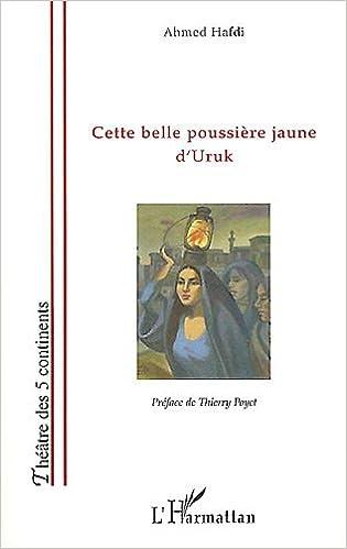 Livres gratuits Cette belle poussiere jaune d'uruk epub, pdf