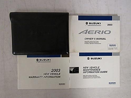 2003 suzuki aerio owners manual guide book suzuki amazon com books rh amazon com suzuki aerio 2003 service manual suzuki aerio 2003 service manual