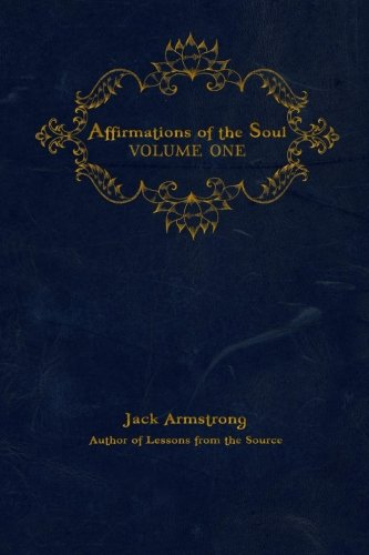 Download Affirmations of the Soul: Volume One (Volume 1) pdf epub