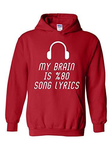 Novelty Funny My Brain is 80% Song Lyrics Unisex Hoodie (LR) -