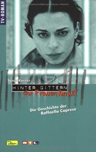 Bd.30 : Die Geschichte der Raffaella Caprese