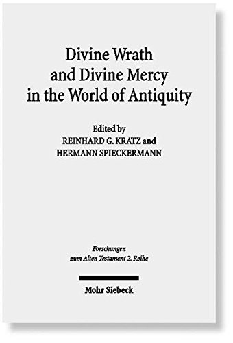 Divine Wrath and Divine Mercy in the World of Antiquity (Forschungen Zum Alten Testament) (English and German Edition)