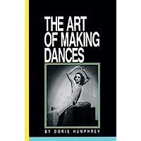 Humphrey, D: Art of Making Dances