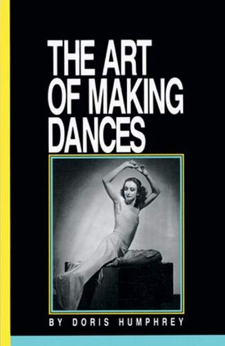 (The Art of Making Dances)