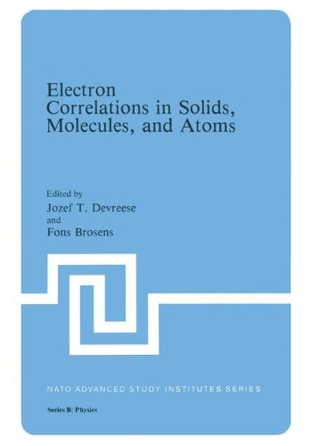 Electron Correlations in Solids, Molecules, and Atoms (Nato Science Series B:)