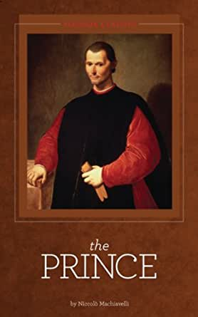 politics and science in the prince by niccolo machiavelli Niccolo machiavelli's the prince is intended to be a treatise on ruling and is considered by many to be a classic of political science in the book machiavelli offers many bits of practical advice on how to rule and even though the book was written in the early 16th century its ideas are still very relevant today.
