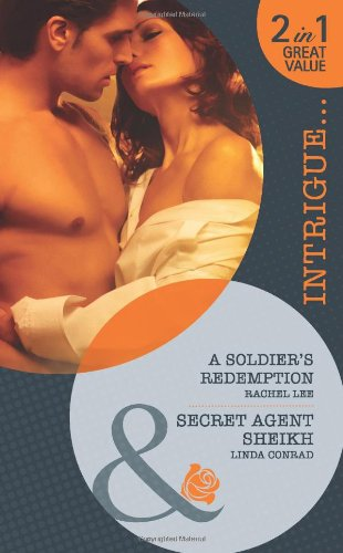 book cover of A Soldier\'s Redemption / Secret Agent Sheikh