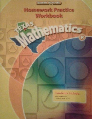 Macmillan McGraw-Hill Texas Mathematics K: Homework Practice Workbook by Macmillan McGraw-Hill (2009-05-03)
