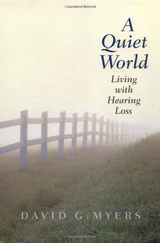 A Quiet World: Living with Hearing Loss
