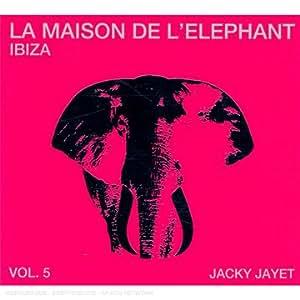 La Maison De L'Eléphant Ibiza /Vol.5