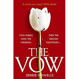 The Vow: the gripping new thriller from a bestselling author – guaranteed to keep you up all night!