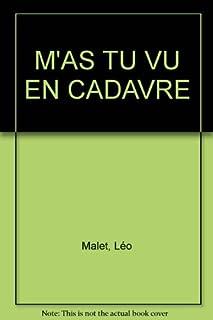 M'as-tu vu en cadavre ? : 10e arrondissement, Malet, Léo