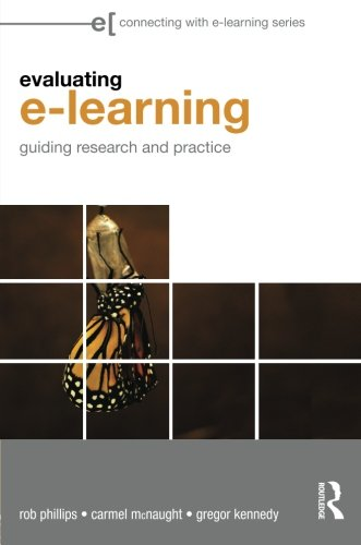Evaluating e-Learning: Guiding Research and Practice (Connecting with E-learning)
