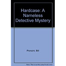 "Hardcase: A ""Nameless Detective"" Mystery"