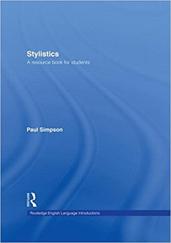 Book Stylistics: A Resource Book for Students (Routledge English Language Introductions)