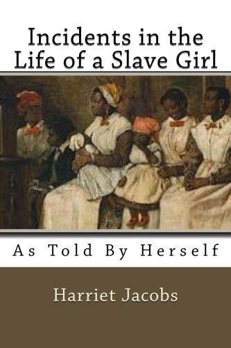 Download Incidents in the Life of a Slave Girl: As Told by herself PDF