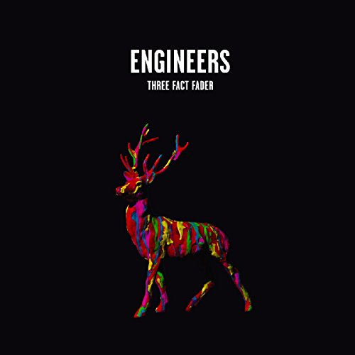 Engineers - Three Fact Fader - Lyrics2You