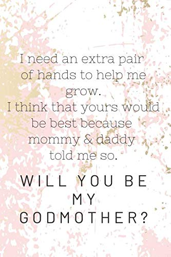 Will You Be My Godmother? Notebook Journal