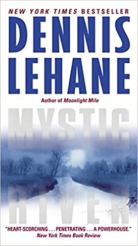 Mystic River: Amazon.ca: Lehane, Dennis: Books