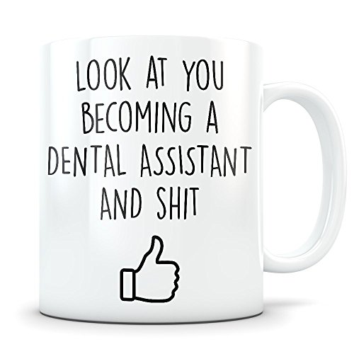 Dental Assistant Graduation Gifts - Dentist Assistant Graduates - Dentistry Coffee Mug for Men and Women School Students Class of 2018 - Funny Grad Diploma or Academic Degree Congratulations ()