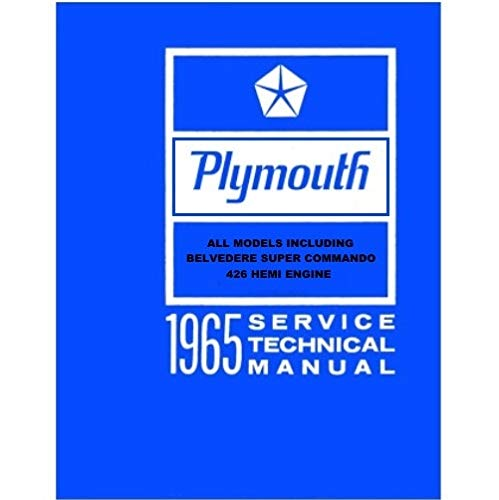 Factory Shop - Service Manual for 1965 Plymouth Barracuda - Belvedere - Fury - Satellite - Valiant