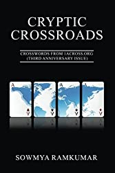 Cryptic Crossroads: Crosswords from 1across.Org (Third Anniversary Issue)