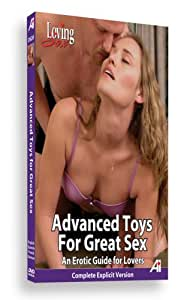 Loving Sex - Advanced Toys For Great Sex