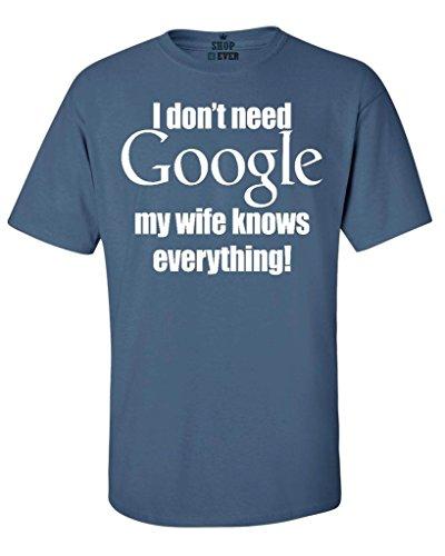 Shop4ever I Dont Need Google My Wife Knows Everything T Shirt Couples Shirts Large Indigo Blue0