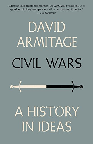 Civil wars a history in ideas kindle edition by david armitage civil wars a history in ideas by armitage david fandeluxe Image collections