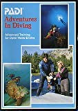 Adventures in Diving : Advanced Training for Open Water Divers, Wohlers, Bob and Shreeves, Karl, 1878663089